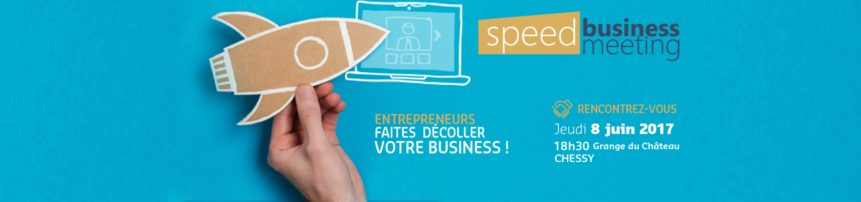 Speed Business Meeting du Val d'Europe 2017